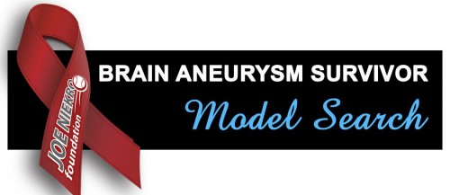 http://www.joeniekrofoundation.com/aneurysms/jnf-survivor-model-search-is-underway/
