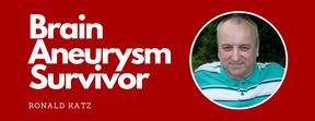 http://www.joeniekrofoundation.com/survivors-around-the-globe/survivor-around-globe-ronald-kratz/attachment/brain-aneurysm-survivor-ronald-katz-featured-image/