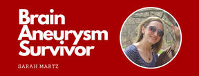Brain Aneurysm Survivor Featured Image - Sarah Martz