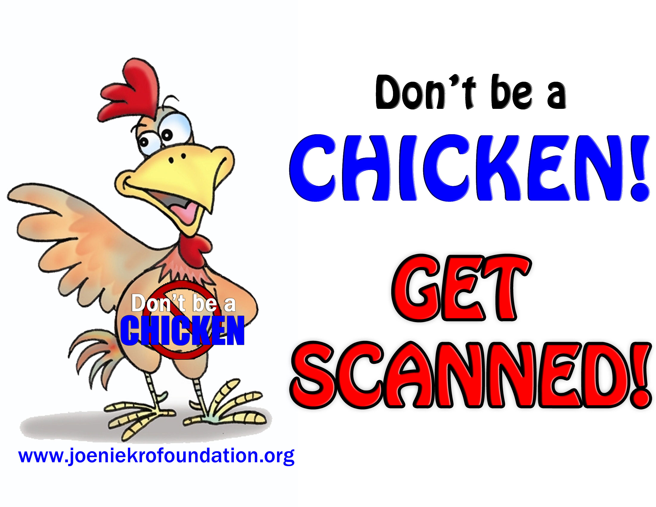 https://www.joeniekrofoundation.com/aneurysms/dont-be-a-chicken/