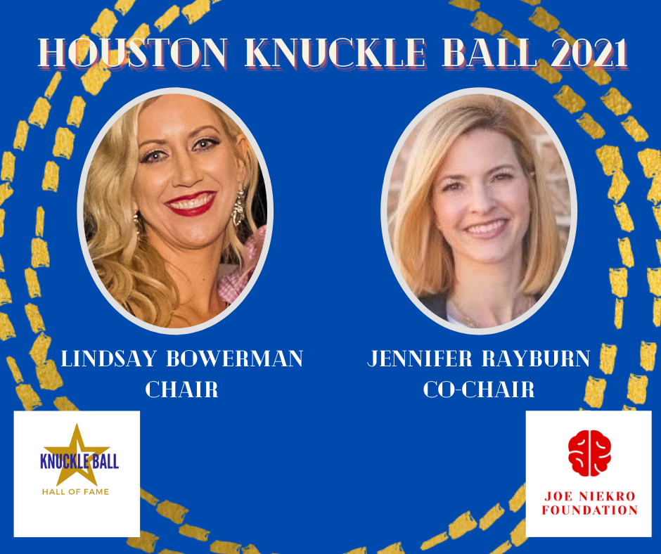 https://www.joeniekrofoundation.com/events/houston-knuckle-ball-2021/attachment/chair-and-co-chair-social/