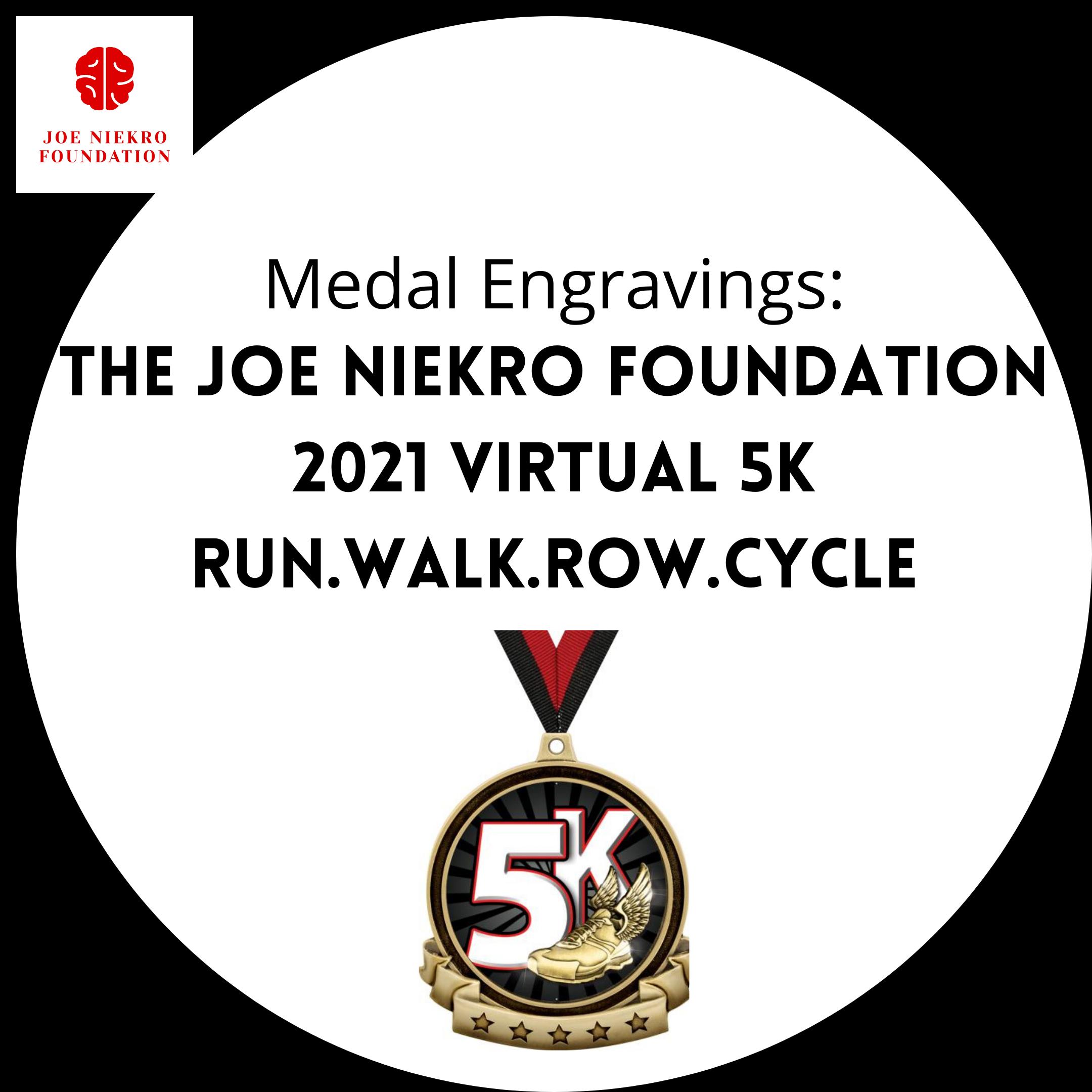 https://www.joeniekrofoundation.com/events/virtual-5k/attachment/medal/